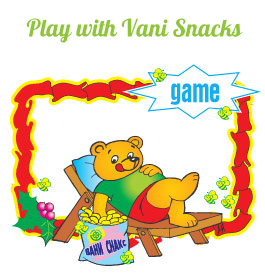 Play with Vani Snacks